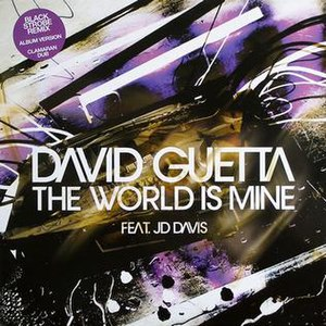 The World Is Mine (David Guetta song) - Image: Guetta The World Is Mine