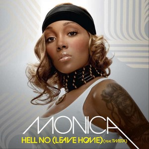 Hell No (Leave Home) - Image: Hell No (Leave Home) (Monica single cover art)