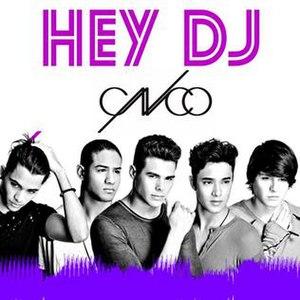 Hey DJ (CNCO song) - Image: Hey DJ (CNCO song)