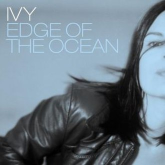 Edge of the Ocean - Image: Ivy edge of the ocean single