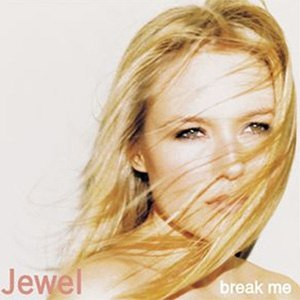 Break Me - Image: Jewel single 11 breakme