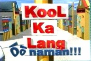 Kool Ka Lang - Image: Kool ka lang gma