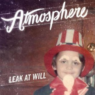 Leak at Will - Image: Leak At Will
