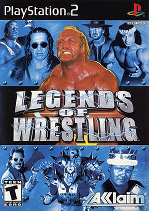 Legends of Wrestling - North American and PAL cover art for PlayStation 2. Clockwise, from top left: Rob Van Dam, Bret Hart, Hulk Hogan, Terry Funk, Jimmy Snuka, Jerry Lawler, The Road Warriors, and Jimmy Hart.