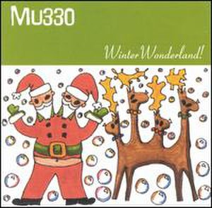 Winter Wonderland (MU330 album) - Image: MU330Xmas Fun
