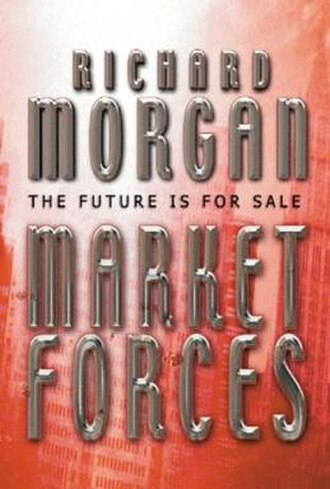 Market Forces - UK hardback edition cover