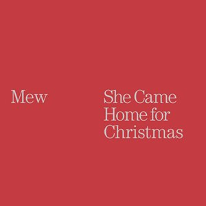 She Came Home for Christmas - Image: Mew She Came Home