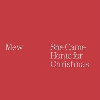 She Came Home for Christmas - Image: Mew She Came Home