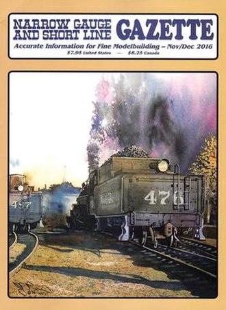 Narrow Gauge and Shortline Gazette - Image: Narrow Gauge and Short Line Gazette Cover Nov Dec 2016