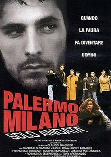 <i>Palermo - Milan One Way</i> 1995 film by Claudio Fragasso