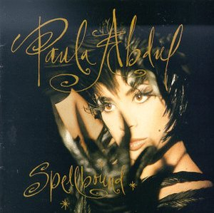 Spellbound (Paula Abdul album) - Image: Paula Abdul Spellbound