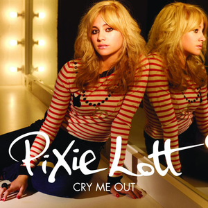 Cry Me Out - Image: Pixie Lott Cry Me Out