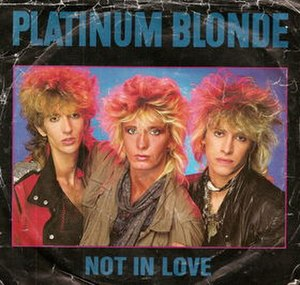 Not in Love (Platinum Blonde song) - Image: Platinum Blonde Not in Love cover
