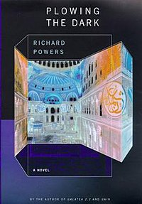 Plowing the Dark: A Novel Richard Powers