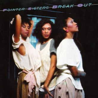 Break Out (Pointer Sisters album) - Image: Pointer Sisters Break Out