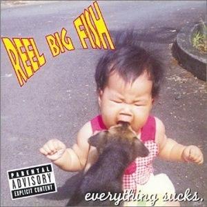 Everything Sucks (Reel Big Fish album)