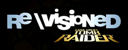Re\Visioned: Tomb Raider Animated Series opening logo