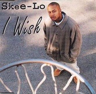 I Wish (Skee-Lo song) - Image: Skee Lo I Wish