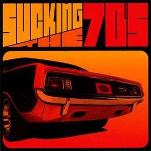 Sucking the 70s - Image: Suckingthe 70s