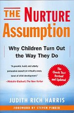a book analysis of the nurture assumption why children turn out the way they do parents matter less  Flawed and, thus, do not provide useful estimates of genetic influences on  criminal  cussion of the methodological limitations in heritability studies, we turn  our  in less than 1 percent of the population are known as mutations  new  york: penguin books  the nurture assumption: why children turn out the way  they.