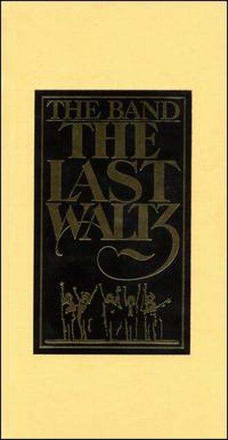 The Last Waltz (2002 album) - Image: The Last Waltz (The Band album 2002 cover art)