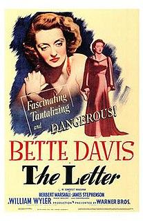 <i>The Letter</i> (1940 film) 1940 American crime drama film William Wyler