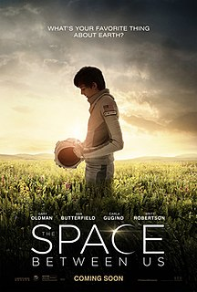 <i>The Space Between Us</i> (film) 2017 American sci-fi film by Peter Chelsom