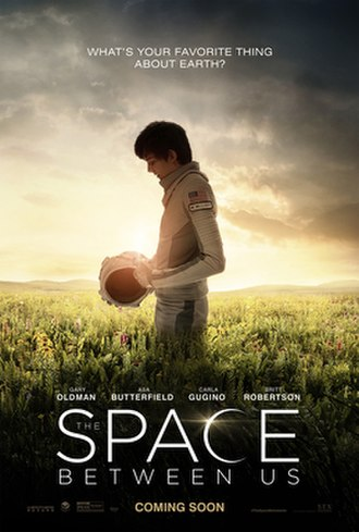 The Space Between Us (film) - Theatrical release poster