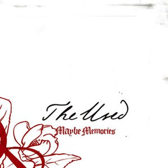 Maybe Memories - Image: The Used Maybe Memories