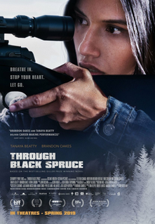 <i>Through Black Spruce</i> (film) 2018 film by Don McKellar