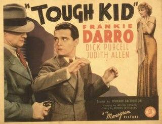 <i>Tough Kid</i> 1938 film by Howard Bretherton