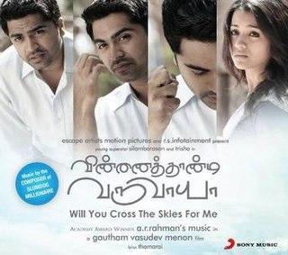 <i>Vinnaithaandi Varuvaayaa</i> (soundtrack) 2010 soundtrack album by A. R. Rahman