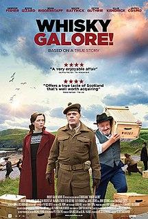 <i>Whisky Galore!</i> (2016 film) 2016 film by Gillies MacKinnon