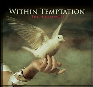 <i>The Howling</i> (EP) 2007 EP by Within Temptation