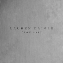 220px-You_Say_(Official_Single_Cover)_by_Lauren_Daigle.png