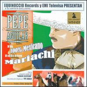 100% Mexicano - Image: 100 Mexicano Pepe Aguilar
