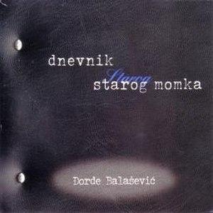 Dnevnik starog momka - Image: 2001 Dnevnik starog momka