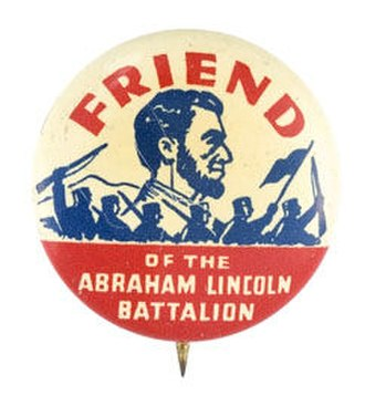 Lincoln Battalion - A political button worn by supporters of the unit