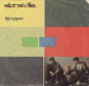 Big in Japan (Alphaville song) - Image: Alphaville Big in Japan Cover