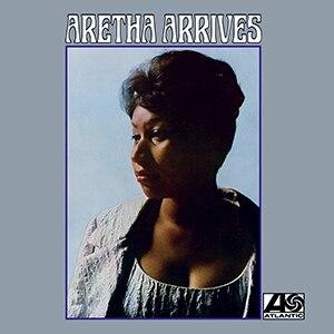 Aretha Arrives - Image: Aretha Arrives