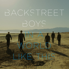 Backstreet Boys - In a World Like This (Official single cover).png