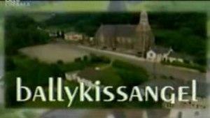 Ballykissangel - Series title card