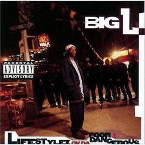 Lifestylez ov da Poor & Dangerous - Image: Big L Lifestylez