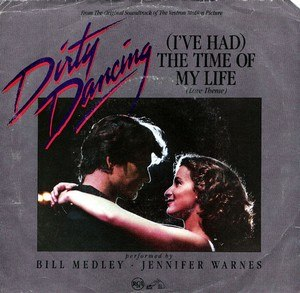 (I've Had) The Time of My Life - Image: Bill Medley & Jennifer Warnes (I've Had) The Time of My Life alternate single cover