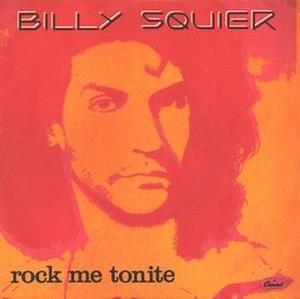 Rock Me Tonite - Image: Billy Squier Rock Me Tonite
