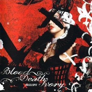 Blood Death Ivory - Image: Blooddeathivory angelspit