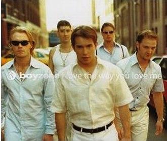 I Love the Way You Love Me - Image: Boyzone I Love The Way You Love Me