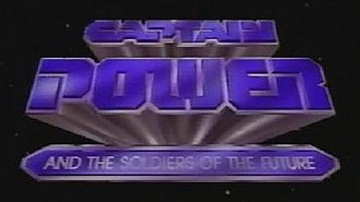 Captain Power and the Soldiers of the Future - The Captain Power title card.