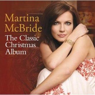 White Christmas (Martina McBride album) - Image: Classic Christmas Album