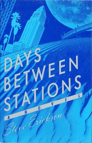 Days Between Stations (novel) - First edition cover